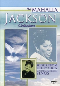 Mahalia Jackson Collection, The