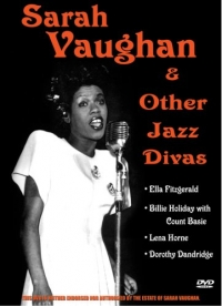 Sarah Vaughan and Other Jazz Divas